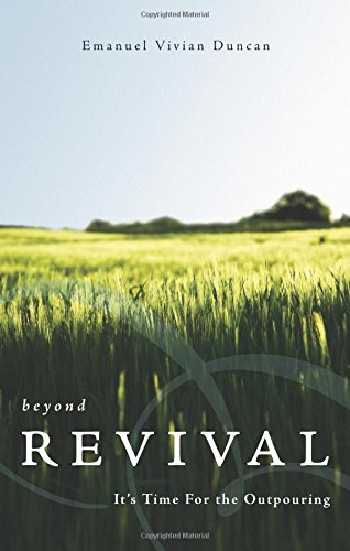 9781604622065: Beyond Revival - It's Time for the Outpouring