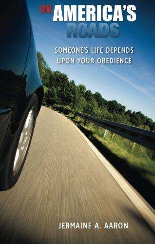 On America's Roads : Someone's Life Depends: Jermaine Aaron