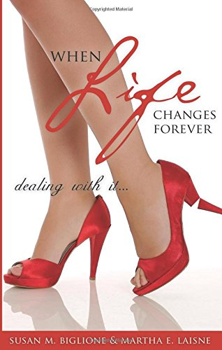 9781604622584: When Life Changes Forever