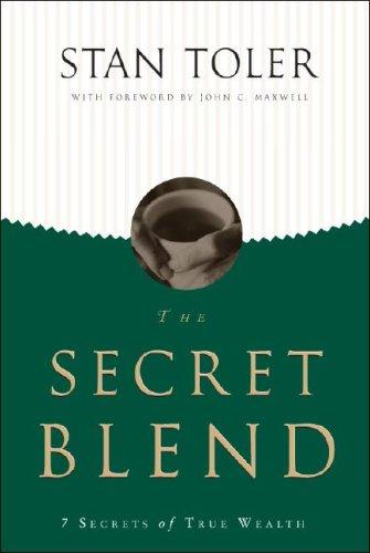9781604622638: The Secret Blend: 7 Secrets of True Wealth