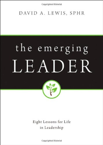 9781604624496: The Emerging Leader: Eight Lessons for Life in Leadership