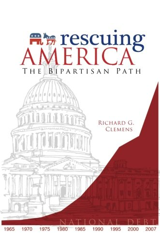 9781604624748: Rescuing America: The Bipartisan Path