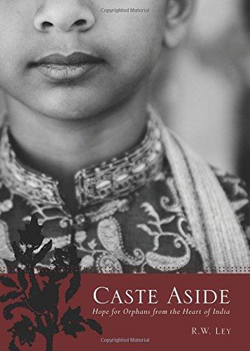 Caste Aside: R.W. Ley