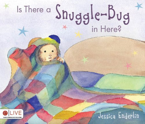 Is There a Snuggle-Bug in Here?: Jessica Enderlin