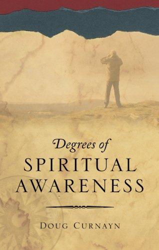Degrees of Spiritual Awareness: Curnayn, Doug