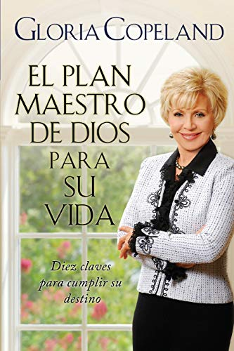 9781604631111: El Plan Maestro de Dios Para Su Vida (God's Master Plan for Your Life) (Spanish Edition)