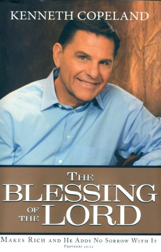 9781604631142: The Blessing of the Lord: Makes Rich and He Adds No Sorrow With It