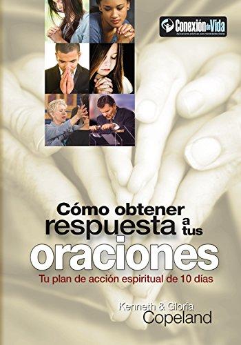 9781604632439: Cómo Obtener Respuesta a Sus Oraciones - (How to Get Your Prayers Answered) (Spanish Edition)