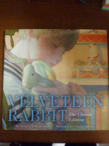 9781604640311: The Velveteen Rabbit, The Classic Edition