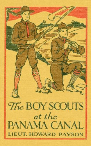 9781604660067: The Boy Scouts at The Panama Canal