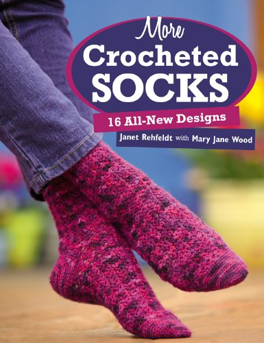 9781604680126: More Crocheted Socks: 16 All-New Designs