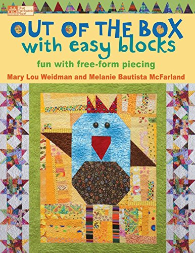 9781604680324: Out of the Box with Easy Blocks: Fun with Free-Form Piecing (That Patchwork Place)