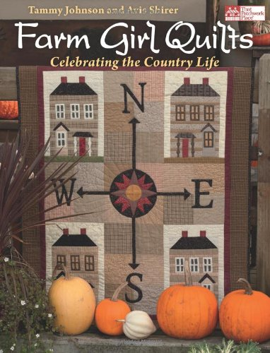 9781604680614: Farm Girl Quilts: Celebrating the Country Lifestyle