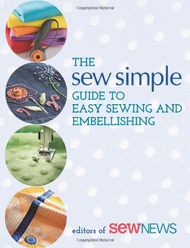 The Sew Simple Guide to Easy Sewing and Embellishing: That Patchwork Place