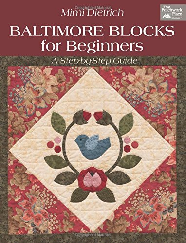 9781604681727: Baltimore Blocks for Beginners (That Patchwork Place)
