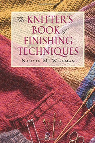 9781604682151: Knitter's Book of Finishing Techniques