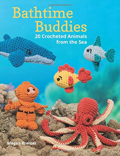 9781604684155: Bathtime Buddies: 20 Crocheted Animals from the Sea