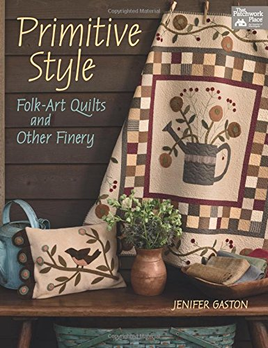 9781604686838: Primitive Style: Folk-art Quilts and Other Finery