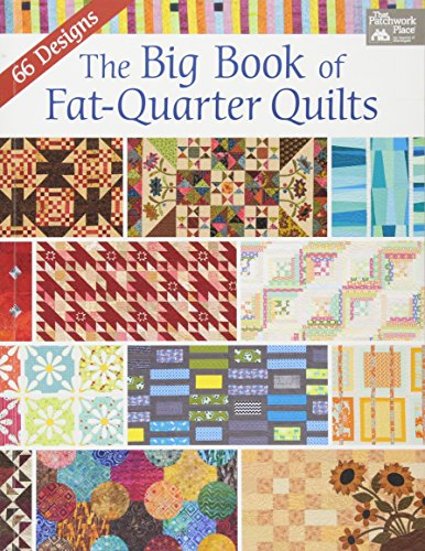 9781604688078: Big Book of Fat-Quarter Quilts (That Patchwork Place)