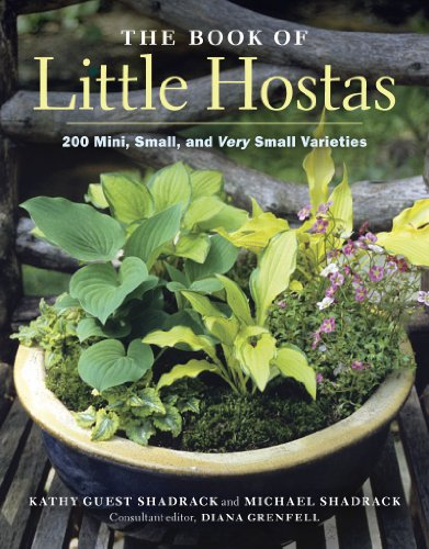 9781604690606: The Book of Little Hostas: 200 Small, Very Small, and Mini Varieties