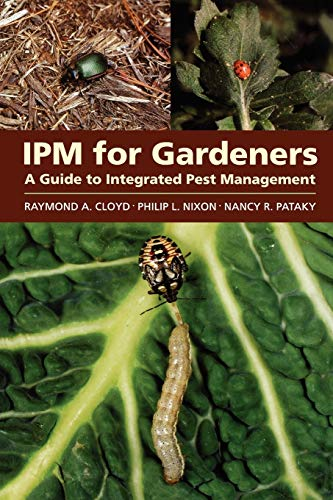 9781604690613: IPM for Gardeners: A Guide to Integrated Pest Management