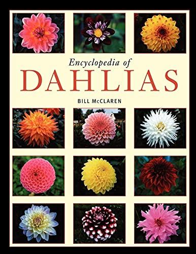 Encyclopedia of Dahlias: Bill McClaren