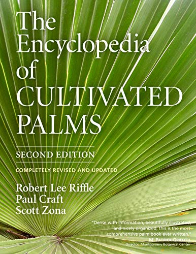 9781604692051: The Encyclopedia of Cultivated Palms