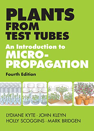 Plants from Test Tubes: An Introduction to: Lydiane Kyte, John