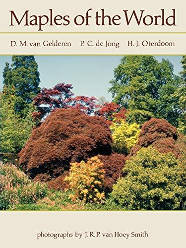 Maples of the World (Paperback): D. M. Van Gelderen, P. C. De Jong, H. J. Oterdoom