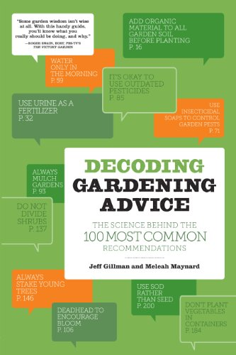 9781604692204: Decoding Gardening Advice: The Science Behind the 100 Most Common Recommendations