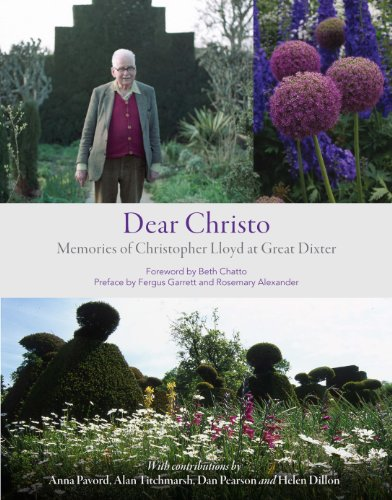 9781604692235: Dear Christo: Memories of Christopher Lloyd at Great Dixter