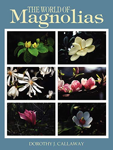 9781604692266: The World of Magnolias