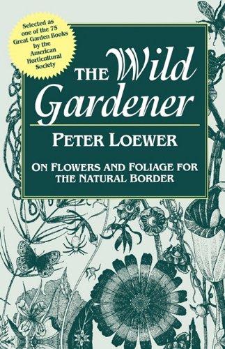 9781604692303: The Wild Gardener