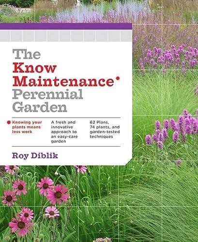 9781604693348: Know Maintenance Perennial Garden