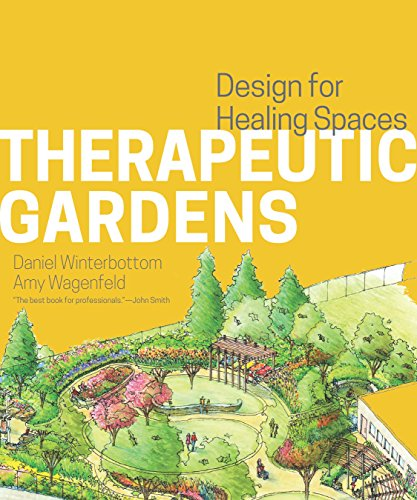 9781604694420: Therapeutic Gardens: Design for Healing Spaces