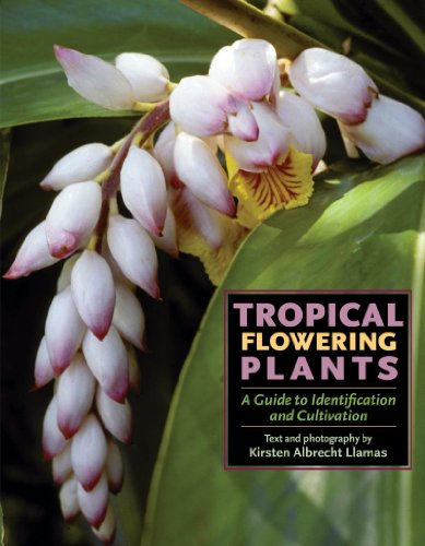 9781604694710: Tropical Flowering Plants: A Guide to Identification and Cultivation