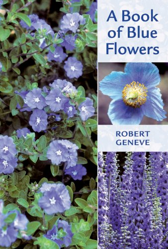 9781604695113: A Book of Blue Flowers