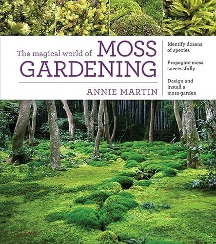 9781604695601: Martin, A: Magical World of Moss Gardening