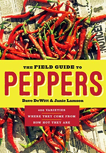 9781604695885: The Field Guide to Peppers