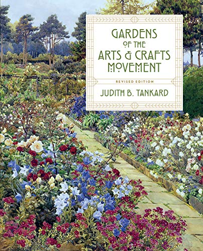 9781604698206: Gardens of the Arts and Crafts Movement
