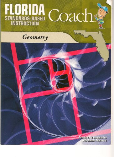 9781604718577: Florida Coach Standards Based Intructuion (Geometry)