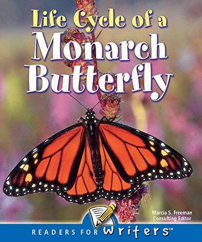 9781604720303: Life Cycle of a Monarch Butterfly (Readers for Writers: Fluent)