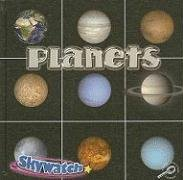 9781604722956: Planets (Skywatch)