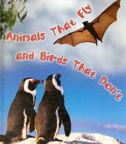 Animals That Fly and Birds That Don't (Weird and Wonderful Animals): Armentrout, David, ...