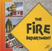 The Fire Department (Our Community): Armentrout, David, Armentrout, Patricia
