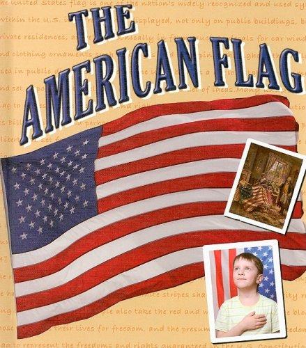 9781604723434: The American Flag (American Symbols and Landmarks)