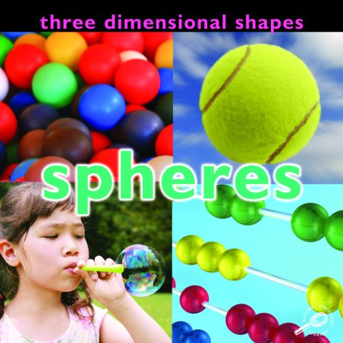 9781604724134: Three Dimensional Shapes: Spheres (Concepts (Hardcover Rourke))