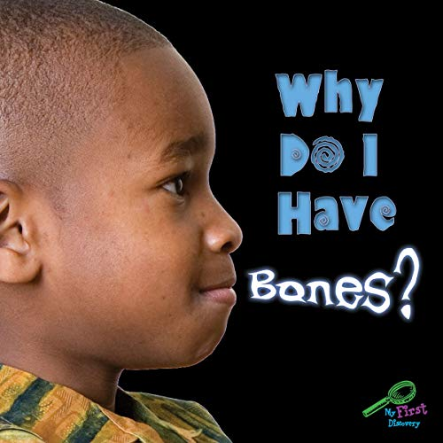 9781604724356: Why Do I Have Bones? (Rourke Board Books)