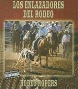 Los enlazadores del rodeo/Rodeo Ropers (Todo Sobre: Stone, Lynn M.