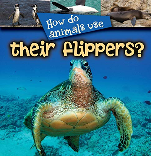 9781604728231: How Do Animals Useàtheir Flippers?